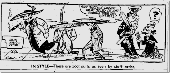 March 22, 1943, Zoot Suits