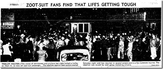 June 8, 1943, Zoot Suit Riots