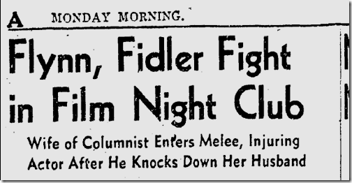 Sept. 22, 1941, Errol Flynn