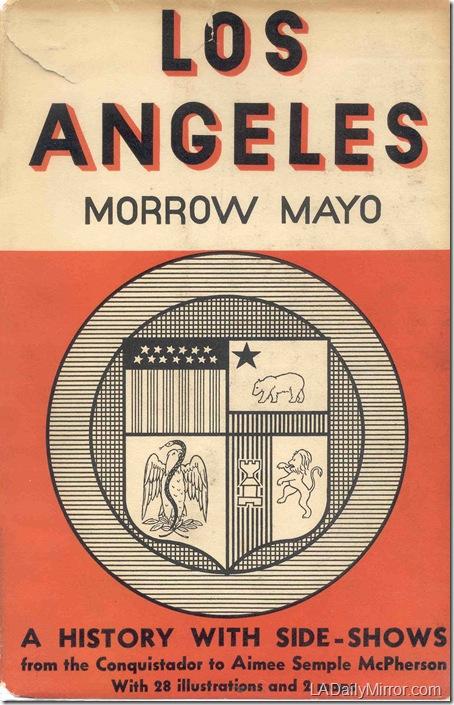 Los Angeles, Morrow Mayo r
