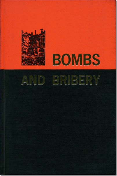 Bombs and Bribery
