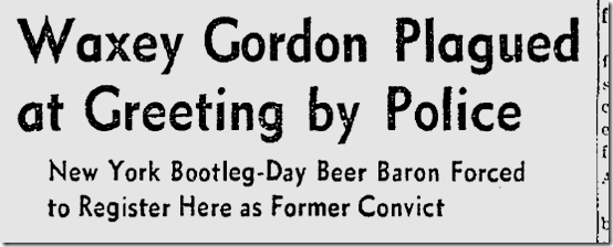 Nov. 8, 1941, Waxey Gordon