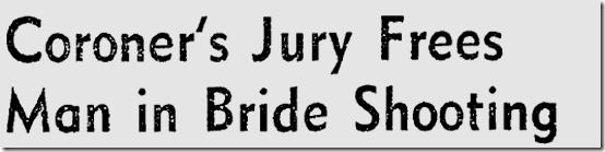 Nov. 14, 1941, Freed in Shooting