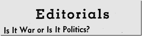 Aug. 10, 1942, War or Politics