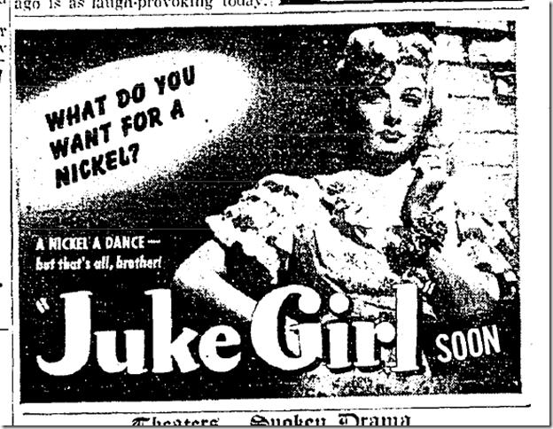 May 23, 1942, Juke Girl