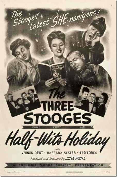 "Three Stooges ""Half-Wites Holiday"""