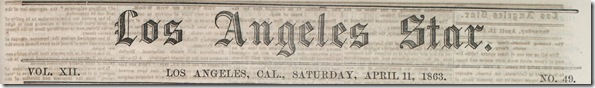 April 11, 1863, Los Angeles Star