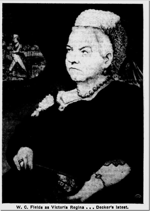 W.C. Fields as Queen Victoria