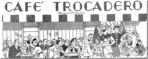 Sept. 20, 1934, Cafe Trocadero