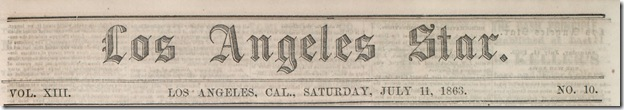 July 11, 1863, Los Angeles Star