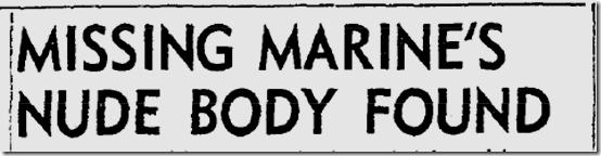Aug. 8, 1953, Marine's Body Found