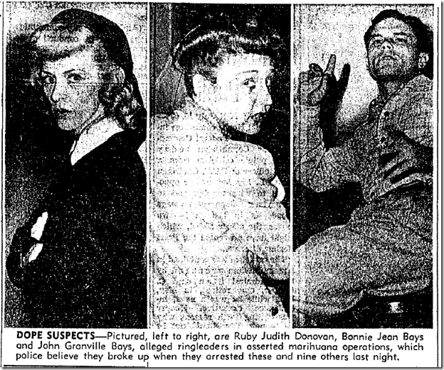 July 11, 1943, Marijuana Ring