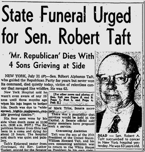 Aug. 1, 1953, Robert Taft Dies