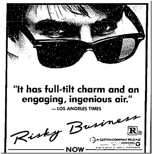 Aug. 16, 1983, Risky Business