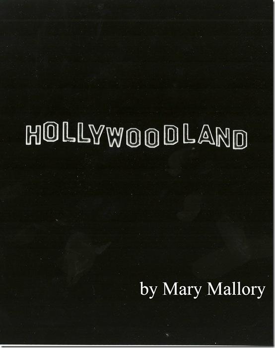 Mary Mallory, Hollywoodland
