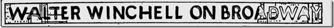 Feb. 25, 1944, Walter Winchell