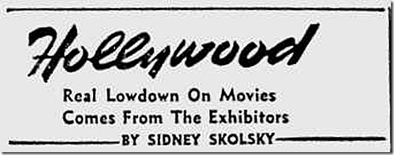 April 1, 1944, Sidney Skolsky