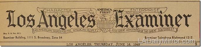 June 16, 1949, Los Angeles Examiner