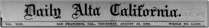 Aug. 23, 1888, Daily Alta California