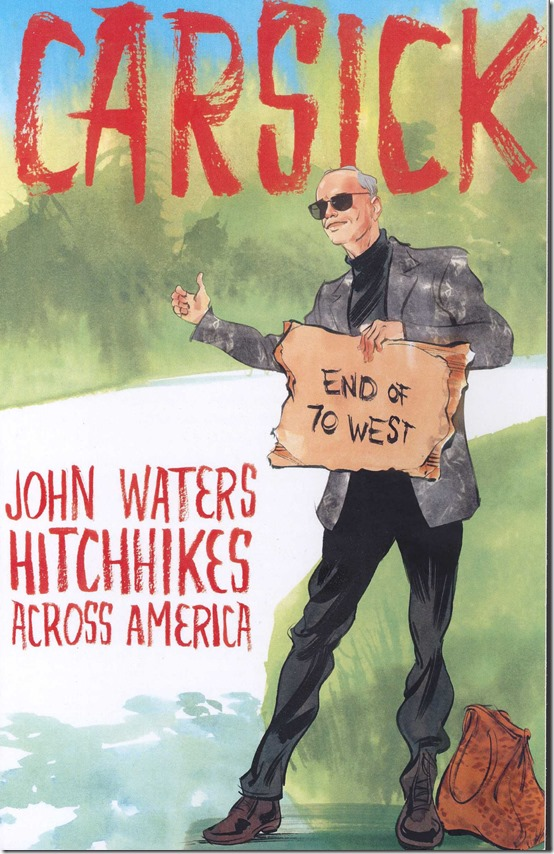 john_waters_carsick_cover