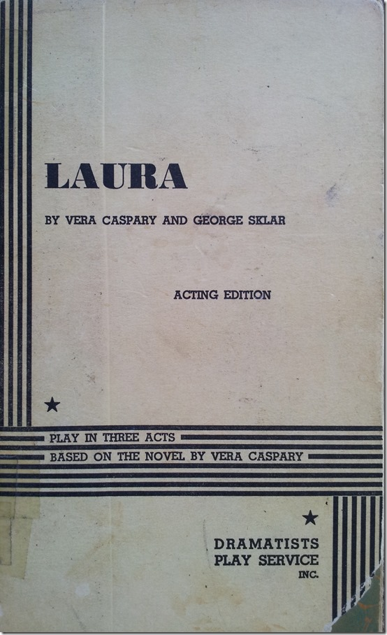 """Laura,"" The Play"