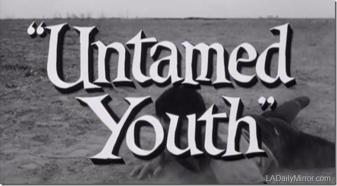 'Untamed Youth'