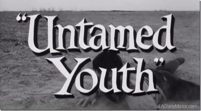'Untamed Youth'
