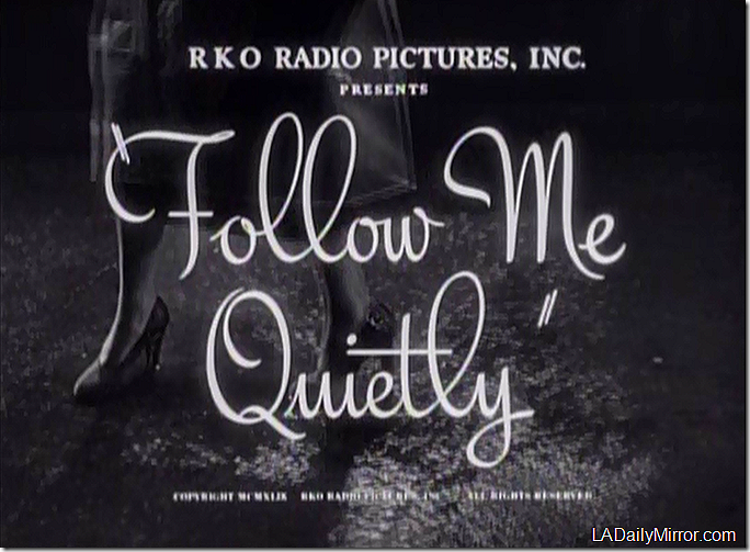 Jan. 31, 2015, Follow Me Quietly