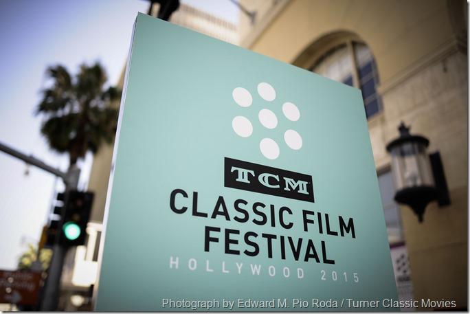 TCM CLASSIC FILM FESTIVAL