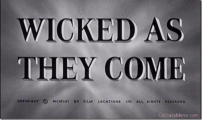 Wicked as They Come
