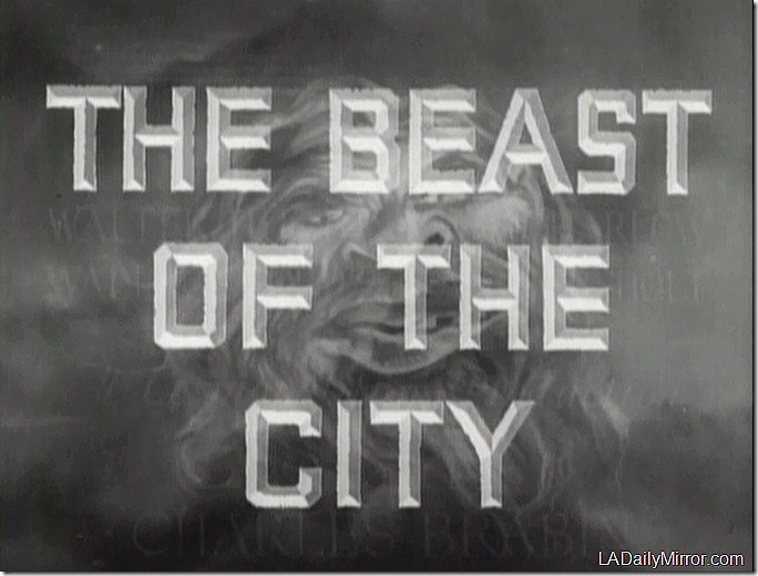 'The Beast of the City'