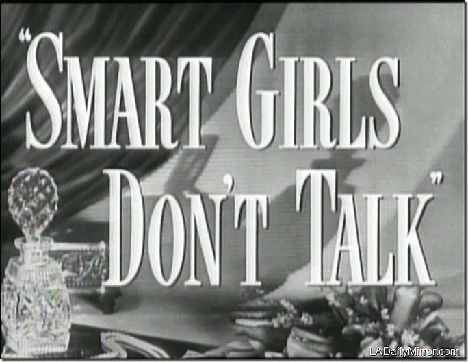 April 22, 2017, Smart Girls Don't Talk