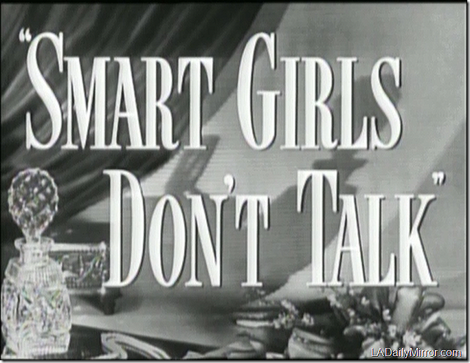April 22, 2017, Smart Girls Don't Talk
