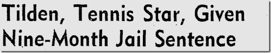 Jan. 17, 1947, Bill Tilden