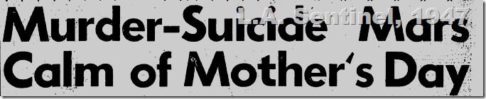 May 15, 1947, Mother's Day Suicide