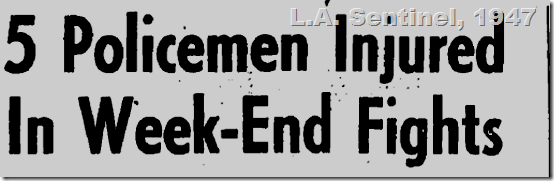 June 5, 1947, LAPD fight