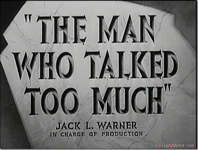 The Man Who Talked Too Much