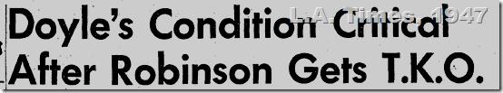 June 25, 1947, Doyle Condition Critical