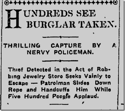 Jul 23, 1907, Burglar Captured