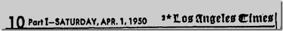 April 1, 1950, Los Angeles Times