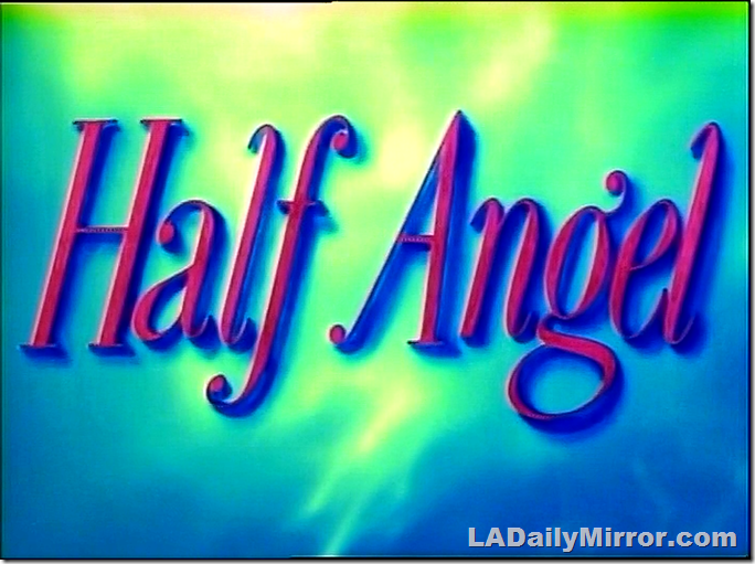 April 20, 2019, Half Angel
