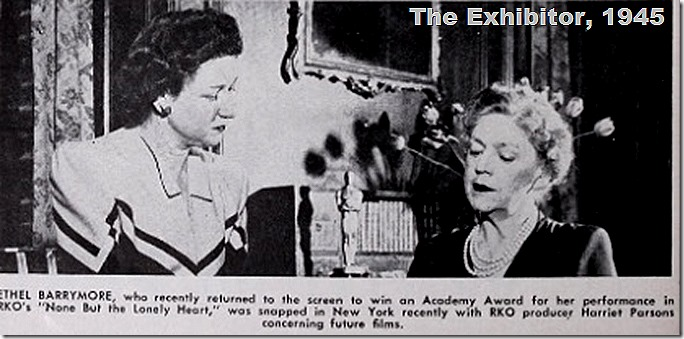 Harriet Parsons Ethel Barrymore The Exhibitor 1945